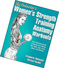 Delavier\'s Women\'s Strength Training and Anatomy Workouts ...